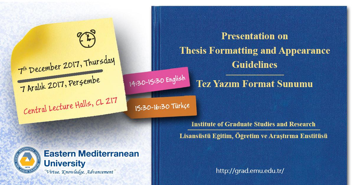 Thesis Formatting and Appearance Guidelines - 7 December Thursday